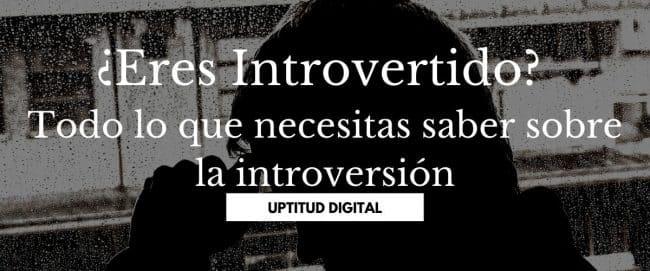 ¿Eres Introvertido? Todo lo que necesitas saber sobre la introversión