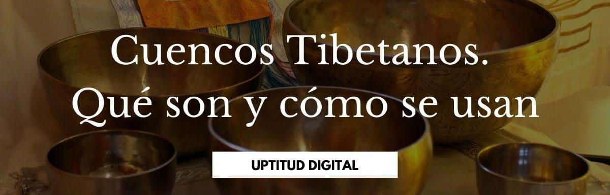 Los Cuencos Tibetanos. Qué son, tipos y cómo se usan.
