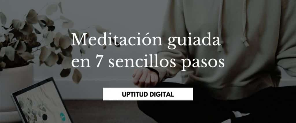 Meditación guiada en 7 sencillos pasos