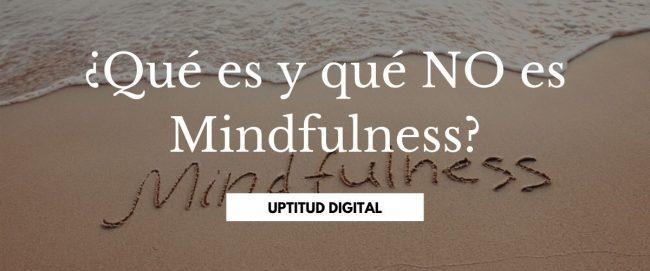 Mindfulness qué es