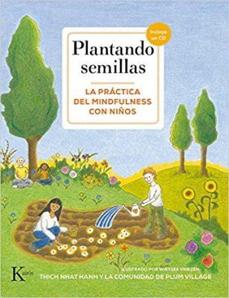 Plantando semillas - Practica de mindfulness para niños